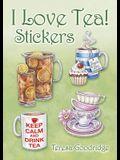 I Love Tea! Stickers