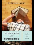 Close Calls with Nonsense: Reading New Poetry