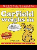 Garfield Weighs In: His Fourth Book