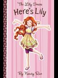 Here's Lily