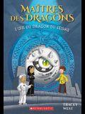 L'Oeil Du Dragon Du Seisme = Eye of the Earthquake Dragon