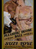 Pleasure House Ball: Book 3 Irresistible Aristocrats
