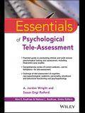 Essentials of Psychological Tele-Assessment