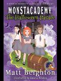 The Halloween Parade: A (Dyslexia Adapted) Monstacademy Mystery