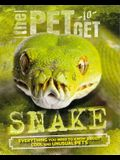 The Pet to Get: Snake
