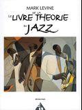 Le Livre de la Theorie Du Jazz: French Language Edition