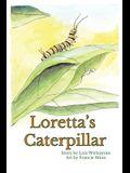 Loretta's Caterpillar (paperback)