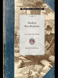Medical Recollections of the Army of the
