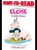 The Eloise Collection: Eloise and the Very Secret Room; Eloise and the Dinosaurs; Eloise Has a Lesson; Eloise's New Bonnet; Eloise at the Wed