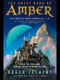 The Great Book of Amber: The Complete Amber Chronicles, 1-10