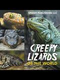Creepy Lizards Of The World