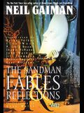 The Sandman 6: Fables & Reflections