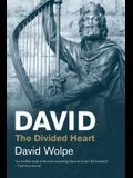 David: The Divided Heart