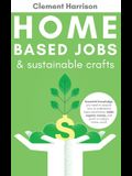 Home-Based Jobs & Sustainable Crafts
