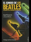 El Sonido de los Beatles: Memorias de su Ingeniero de Grabacion = The Sound of the Beatles