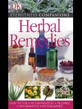 Eyewitness Companions: Herbal Remedies (EYEWITNESS COMPANION GUIDES)