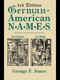 German-American Names. 3rd Edition