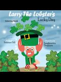 Larry the Lobster's Lucky Day Coloring Book: Book 1