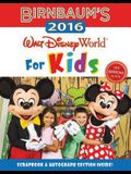 Birnbaum's 2016 Walt Disney World For Kids: T