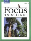 Focus on Science: Student Edition Grade 4 - Level D Reading Level 3