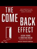 The Come Back Effect: How Hospitality Can Compel Your Church's Guests to Return