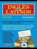 Ingles Para Latinos, Nivel DOS Level 2 [With 3 CDs]