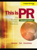 This Is PR: The Realities of Public Relations