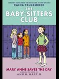 Mary Anne Saves the Day (Baby-Sitters Club Graphic Novel #3): Graphix Book (Revised Edition), Volume 3: Full-Color Edition