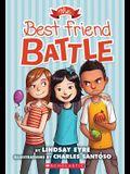 The Best Friend Battle (Sylvie Scruggs, Book 1), 1