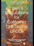 Laws & Regulations for California LMFTs and LPCCs: A Desk Reference for Licensed Clinicians, Associates and Trainees