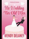 No Wedding for Old Men