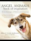 Angel Animals Book of Inspiration: Divine Messengers of Wisdom and Compassion