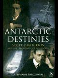 Antarctic Destinies