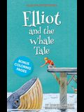 Elliot and the Whale Tale