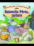 Ratoncito Perez, Cartero = Perez the Mouse, Mail Carrier