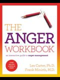 The Anger Workbook: An Interactive Guide to Anger Management