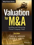 Valuation for M&A: Building and Measuring Private Company Value