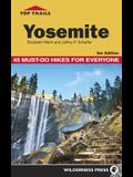 Top Trails: Yosemite: 45 Must-Do Hikes for Everyone