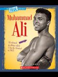 Muhammad Ali (True Book: Biographies)