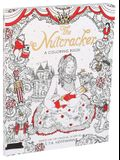 The Nutcracker: A Coloring Book