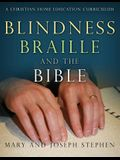 Blindness, Braille and the Bible: A Christian Home Education Curriculum
