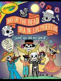 Crayola Day of the Dead/Día de Los Muertos Coloring Book, Volume 7