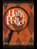 Harry Potter and the Bible : The Menace Behind the Magick