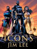 Icons: The DC Comics and Wildstorm Art of Jim Lee