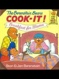 The Berenstain Bears Cook-It! Breakfast for Mama! (First Time Do-It Books)