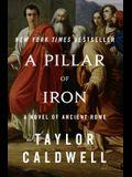A Pillar of Iron: A Novel of Ancient Rome