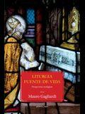 Liturgia fuente de vida: Perspectivas teológicas