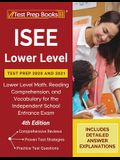 ISEE Lower Level Test Prep 2020 and 2021: Lower Level Math, Reading Comprehension, and Vocabulary for the Independent School Entrance Exam [4th Editio