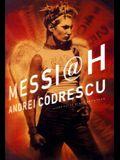 Messiah: A Novel
