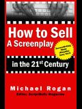 How to Sell a Screenplay in the 21st Century